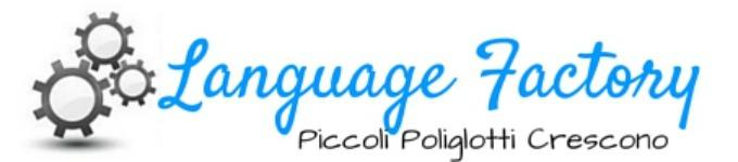 Language Factory | Piccoli Poliglotti Crescono